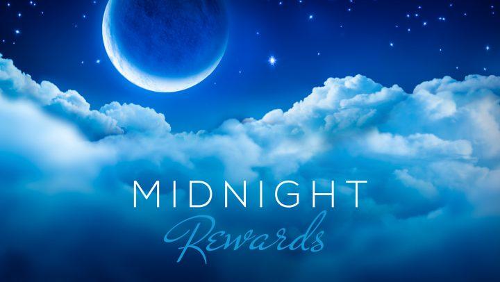 Midnight Rewards