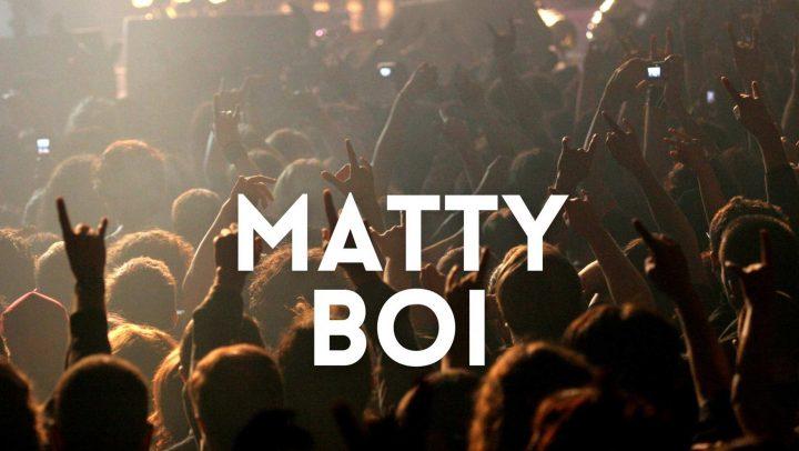 Matty Boi