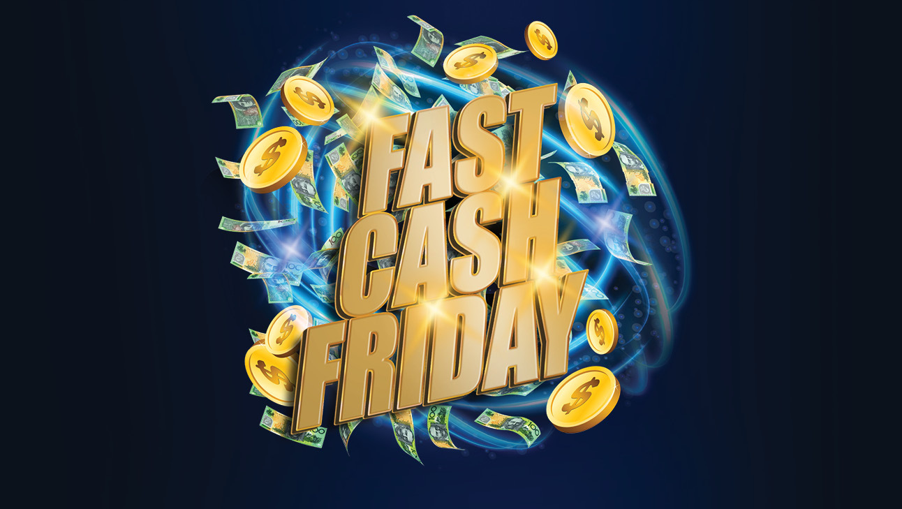 Fast Cash Friday's